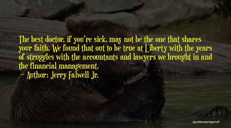 Faith When Sick Quotes By Jerry Falwell Jr.