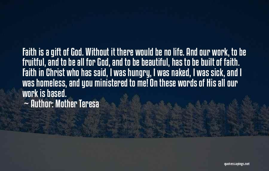Faith When Sick Quotes By Mother Teresa