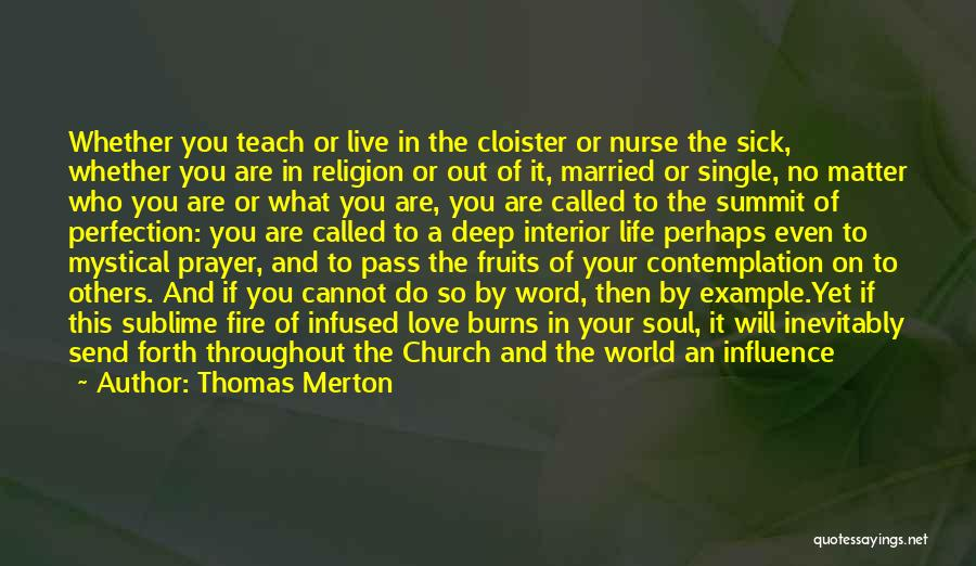 Faith When Sick Quotes By Thomas Merton