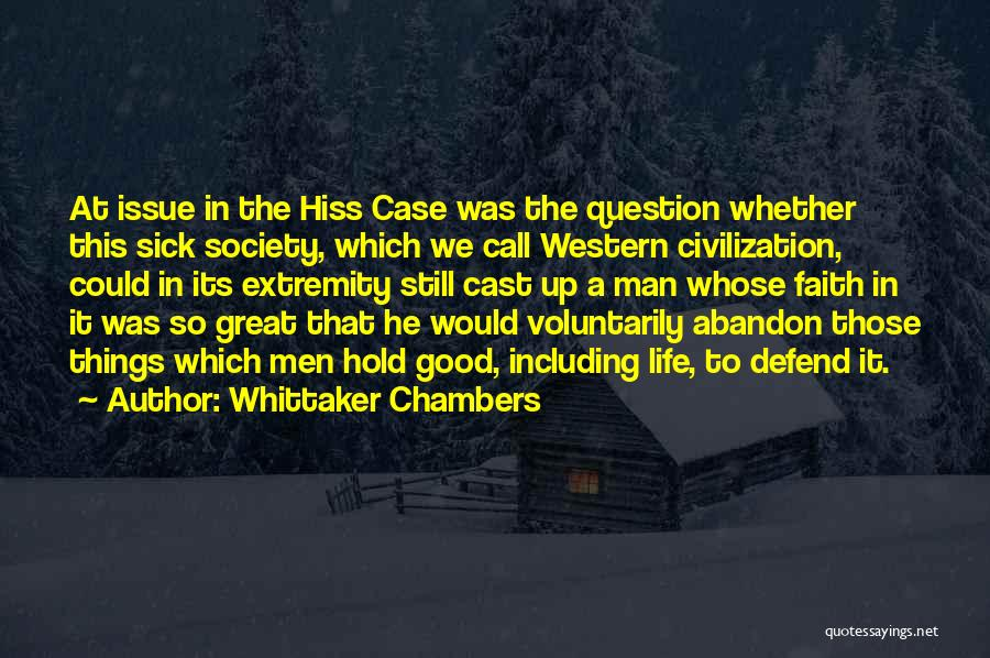 Faith When Sick Quotes By Whittaker Chambers