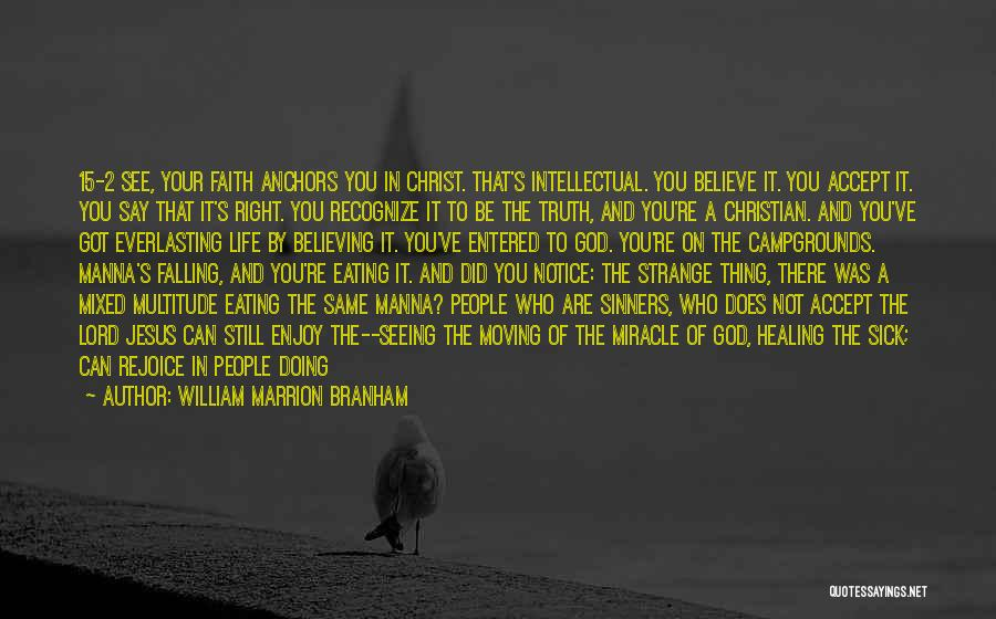 Faith When Sick Quotes By William Marrion Branham