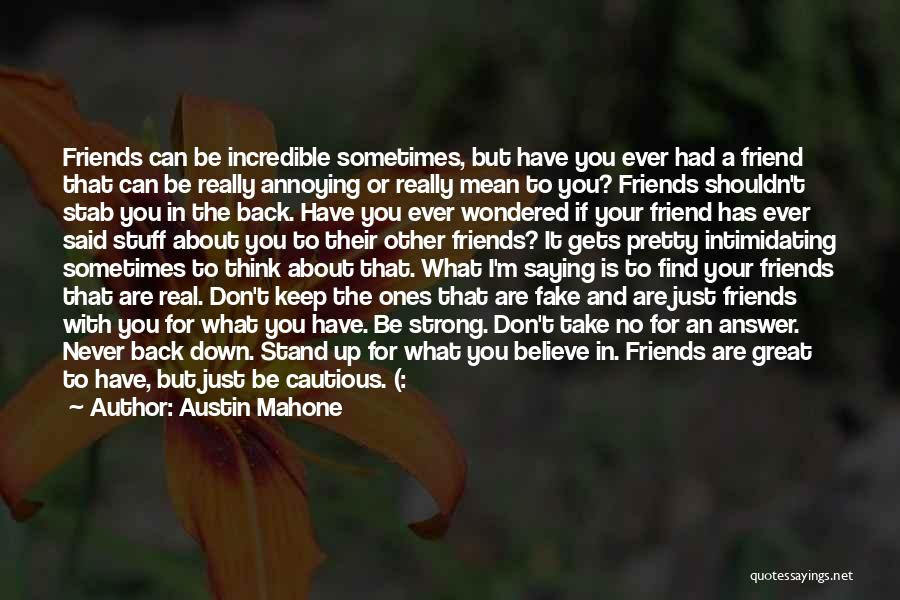 Fake Best Friends Quotes By Austin Mahone