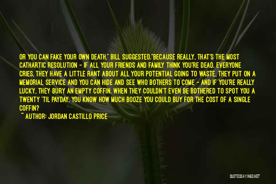 Fake Best Friends Quotes By Jordan Castillo Price