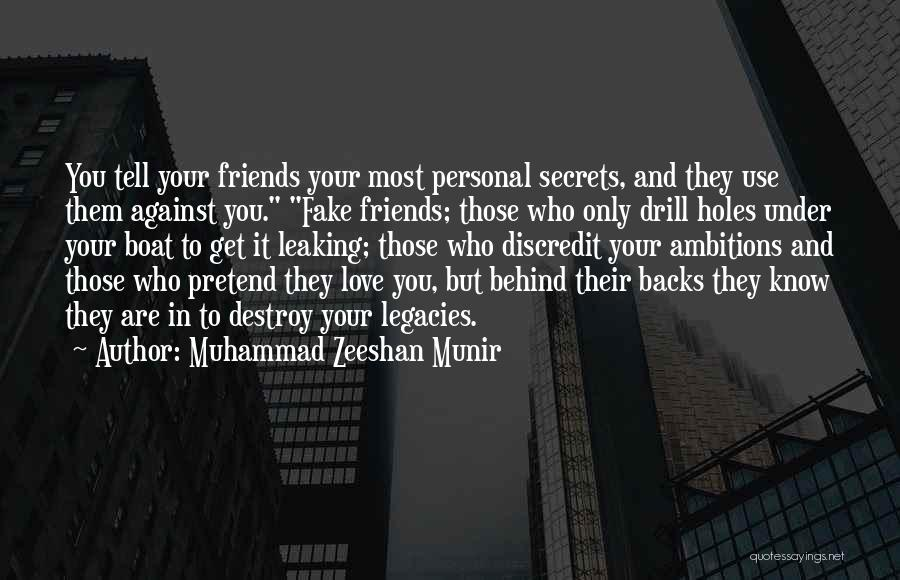 Fake Best Friends Quotes By Muhammad Zeeshan Munir