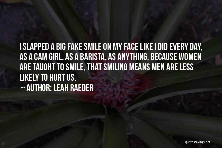 Top 36 Fake That Smile Quotes & Sayings