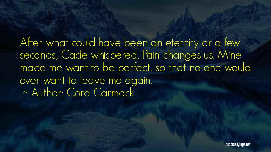 Faking Yourself Quotes By Cora Carmack