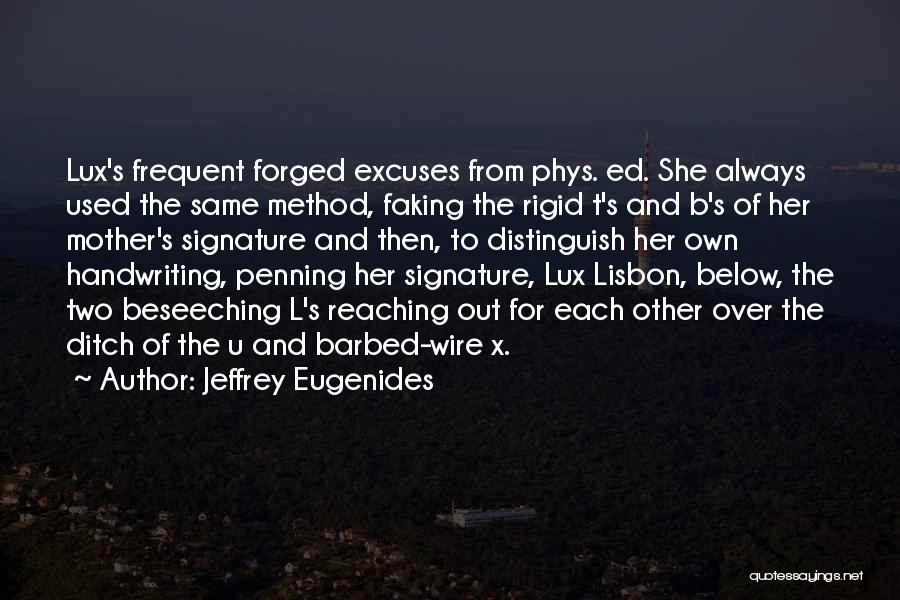 Faking Yourself Quotes By Jeffrey Eugenides