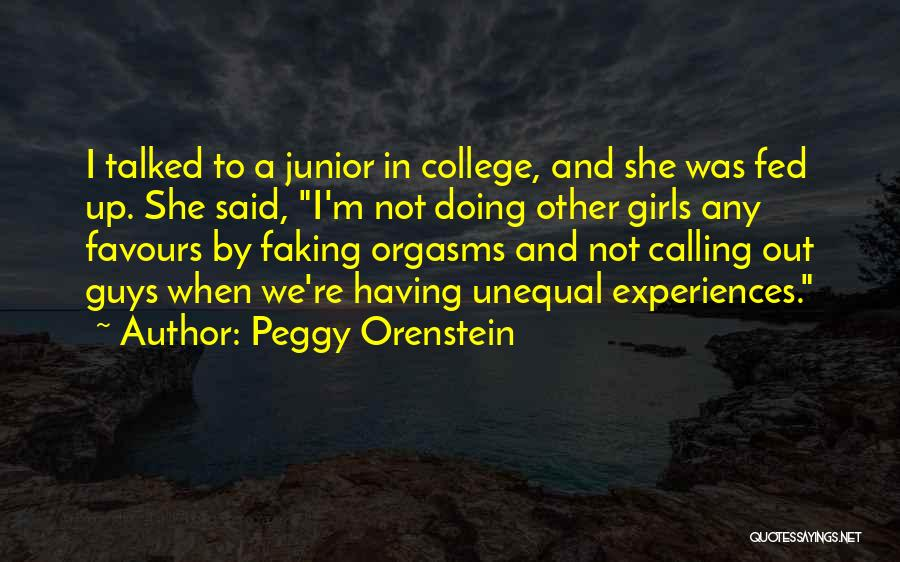 Faking Yourself Quotes By Peggy Orenstein