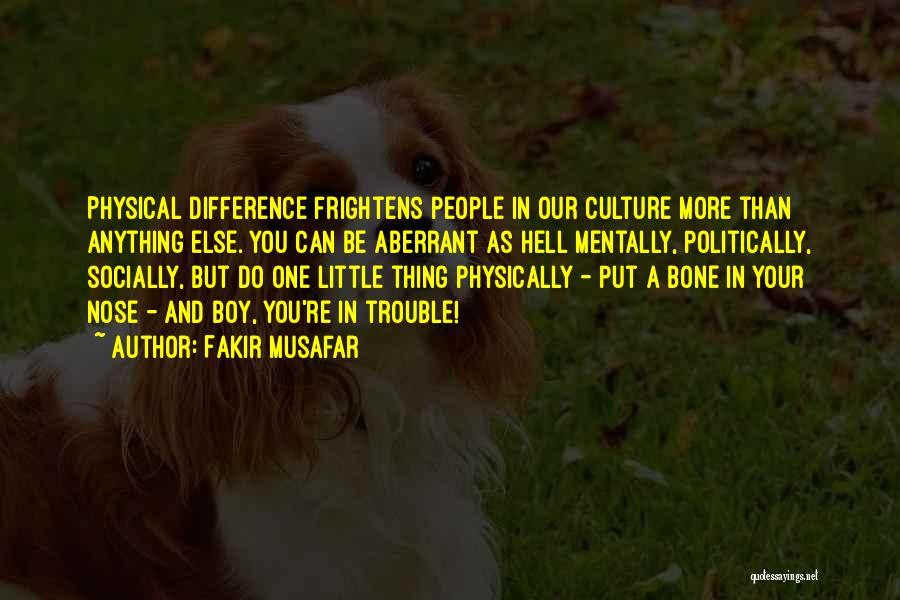Fakir Musafar Quotes 1291721