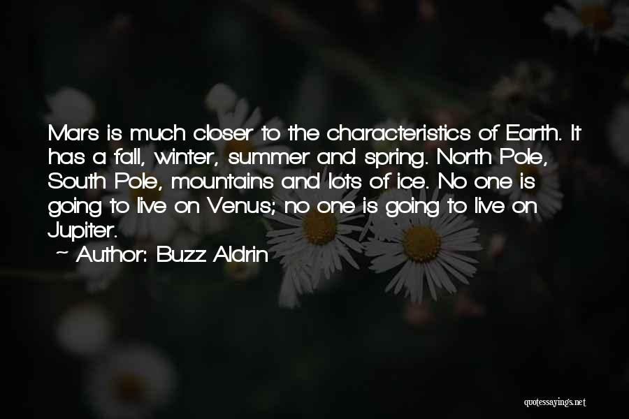 Fall And Winter Quotes By Buzz Aldrin
