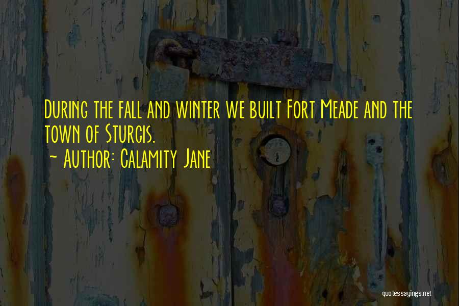Fall And Winter Quotes By Calamity Jane