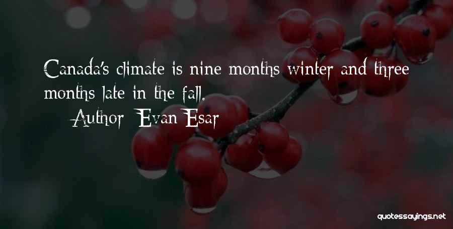 Fall And Winter Quotes By Evan Esar