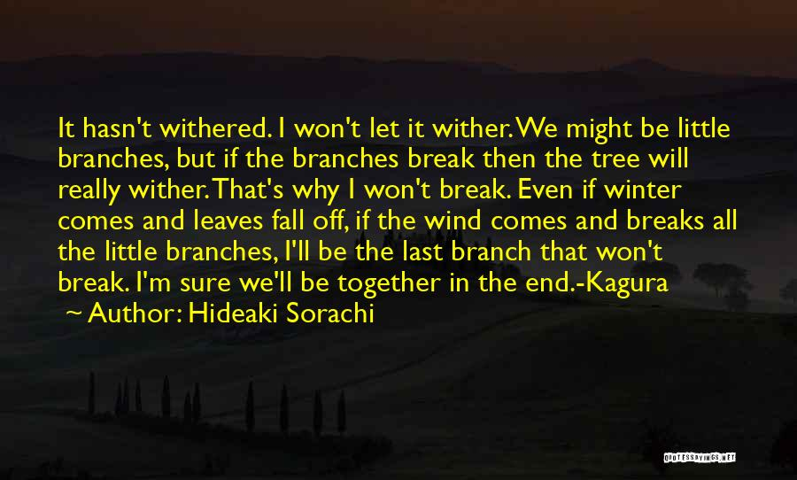 Fall And Winter Quotes By Hideaki Sorachi