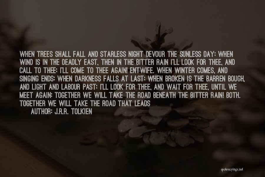 Fall And Winter Quotes By J.R.R. Tolkien