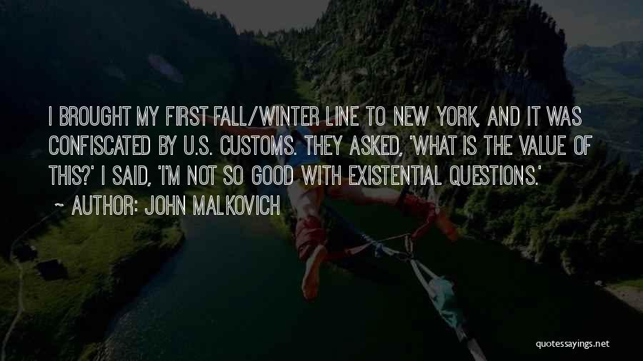 Fall And Winter Quotes By John Malkovich