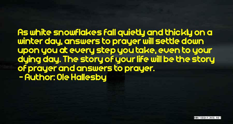 Fall And Winter Quotes By Ole Hallesby