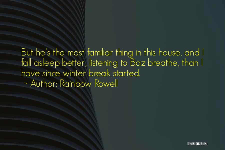 Fall And Winter Quotes By Rainbow Rowell