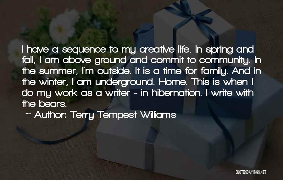 Fall And Winter Quotes By Terry Tempest Williams