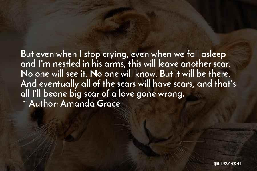 Fall Asleep In Your Arms Quotes By Amanda Grace