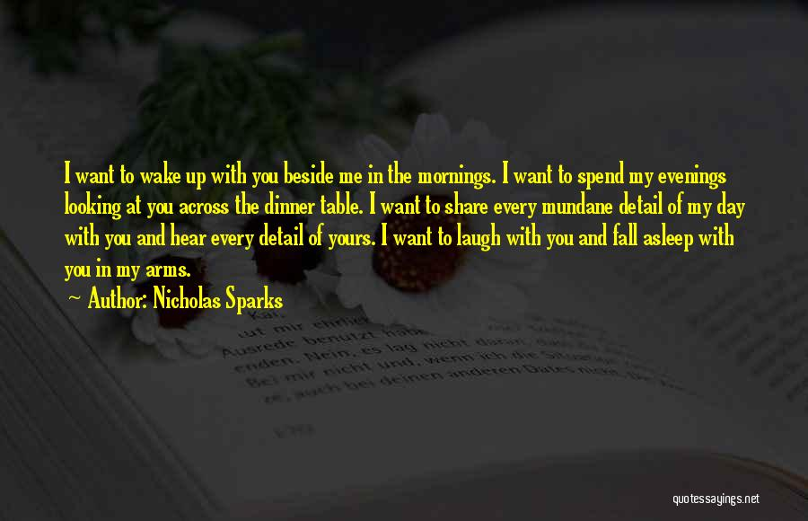 Fall Asleep In Your Arms Quotes By Nicholas Sparks