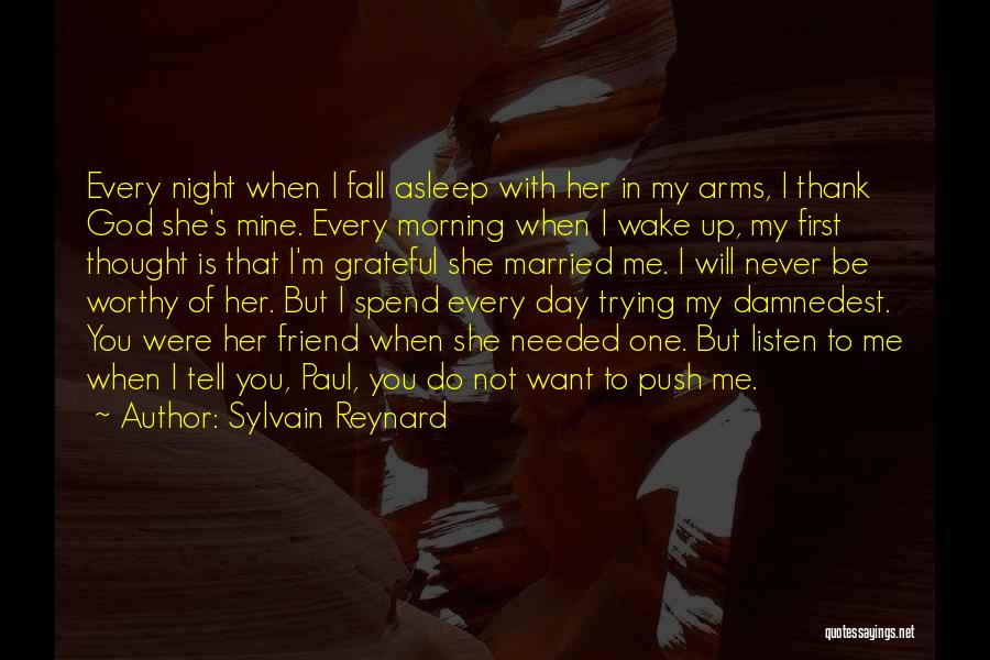 Fall Asleep In Your Arms Quotes By Sylvain Reynard