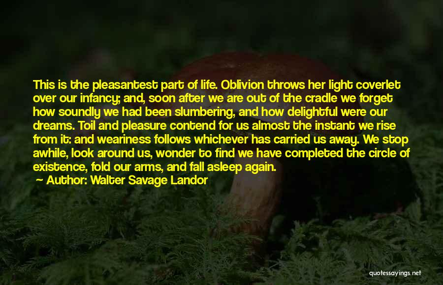 Fall Asleep In Your Arms Quotes By Walter Savage Landor