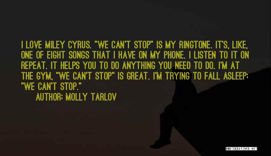 Fall Asleep On The Phone Quotes By Molly Tarlov