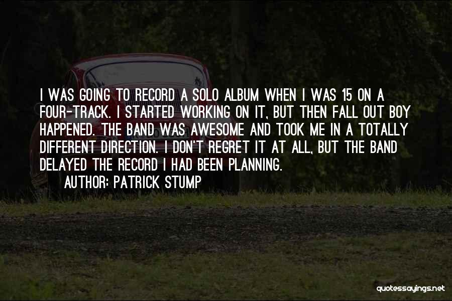 Top 10 Fall Out Boy Patrick Stump Quotes & Sayings
