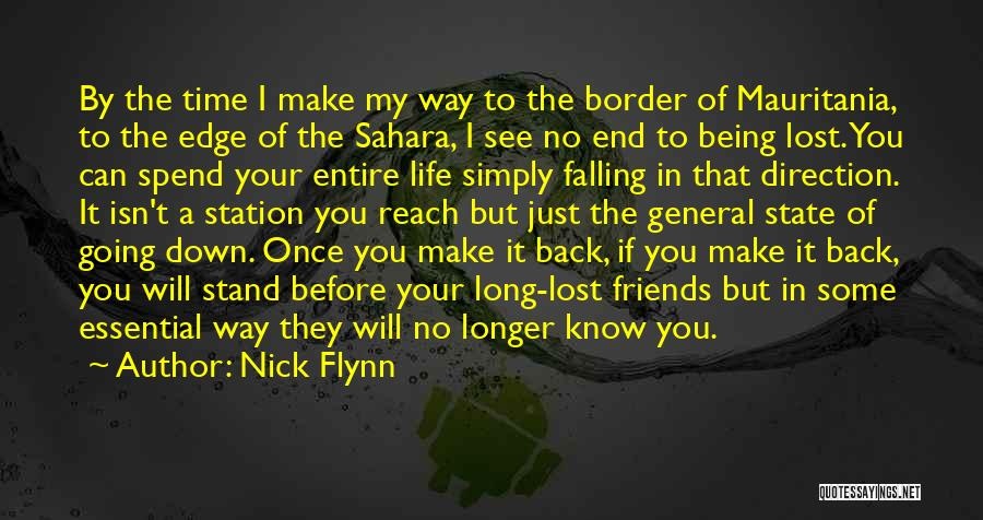 Falling Down In Life Quotes By Nick Flynn
