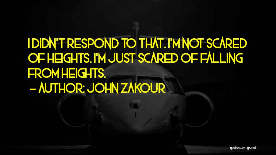 Falling For Someone But Scared Quotes By John Zakour