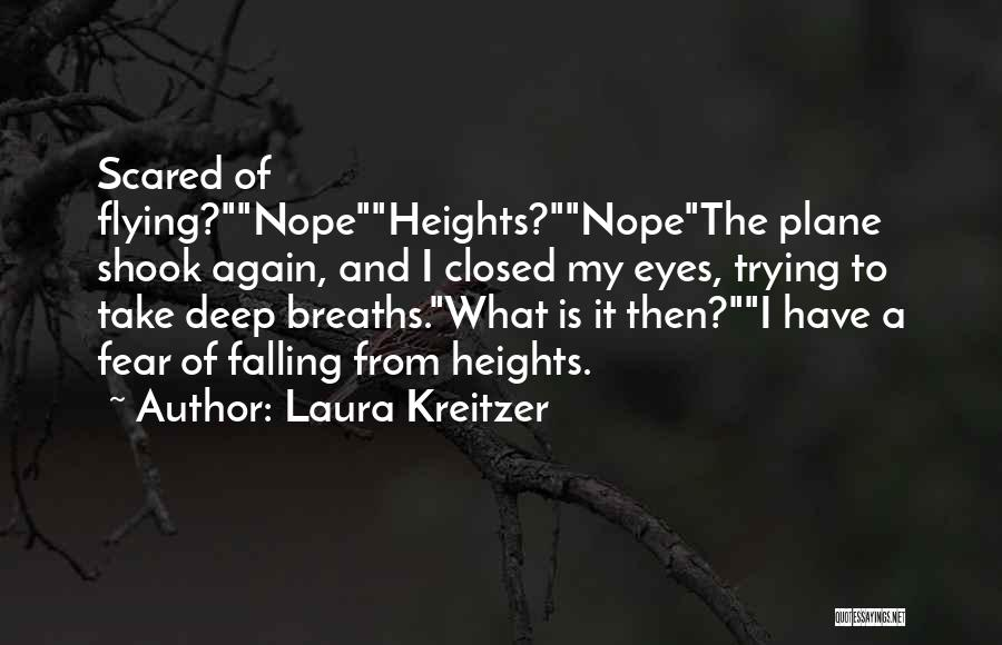 Falling For Someone But Scared Quotes By Laura Kreitzer