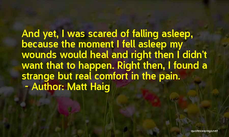 Falling For Someone But Scared Quotes By Matt Haig