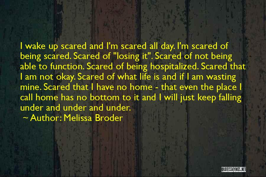 Falling For Someone But Scared Quotes By Melissa Broder