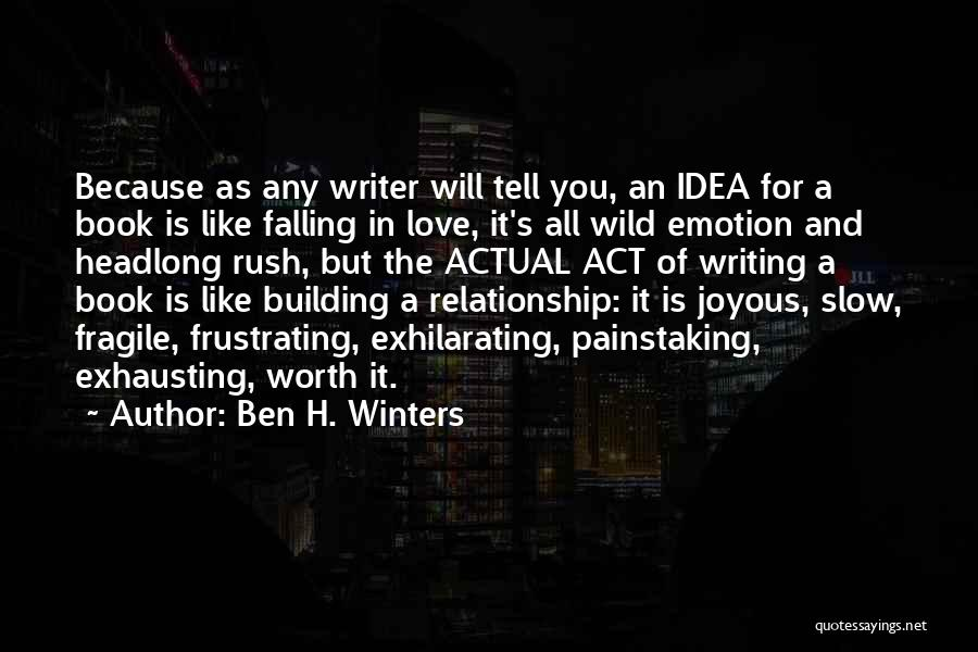 Falling For You Book Quotes By Ben H. Winters