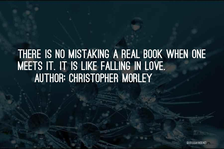 Falling For You Book Quotes By Christopher Morley