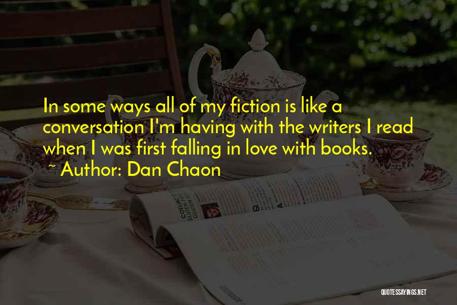 Falling For You Book Quotes By Dan Chaon