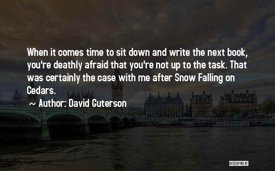 Falling For You Book Quotes By David Guterson