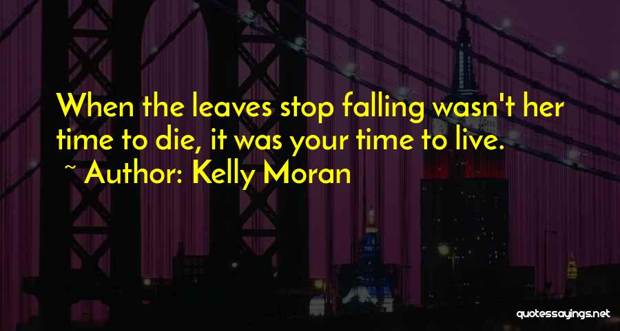 Falling For You Book Quotes By Kelly Moran