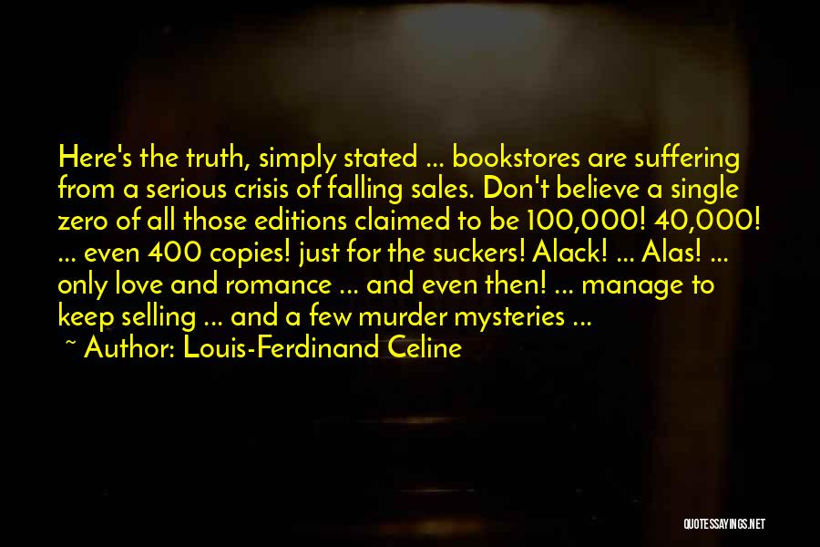 Falling For You Book Quotes By Louis-Ferdinand Celine
