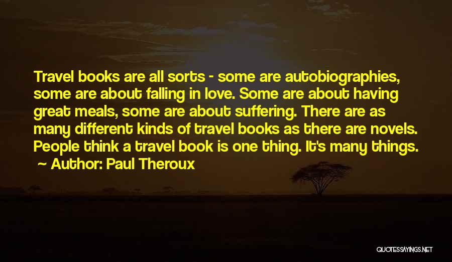 Falling For You Book Quotes By Paul Theroux