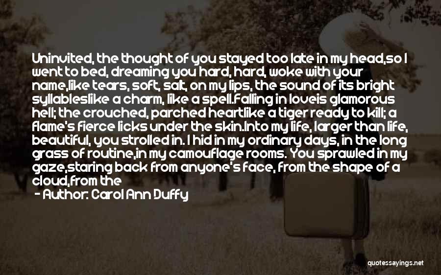 Falling Hard For U Quotes By Carol Ann Duffy
