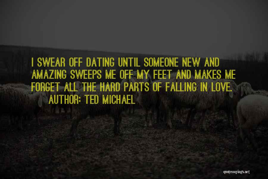 Falling Hard For U Quotes By Ted Michael