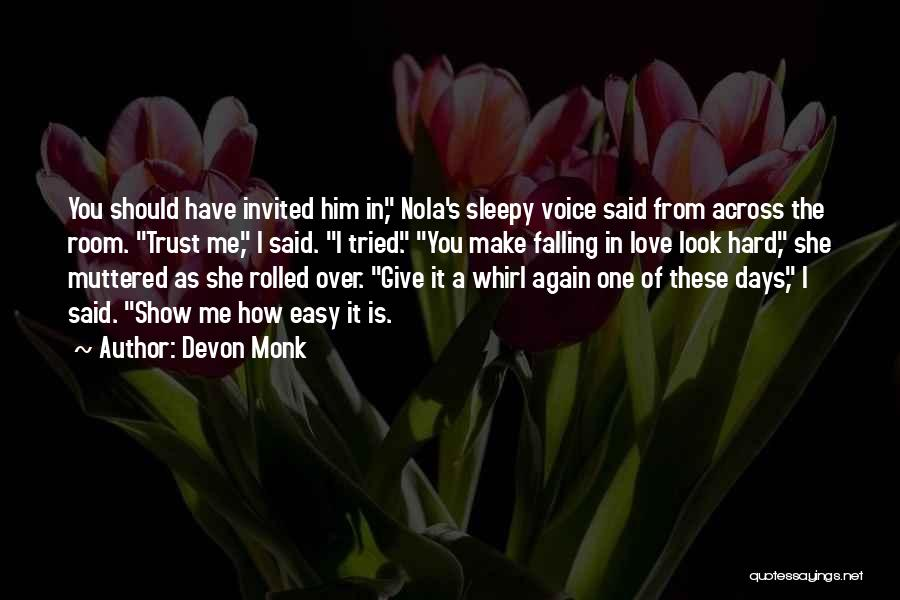 Falling In Love All Over Again Quotes By Devon Monk