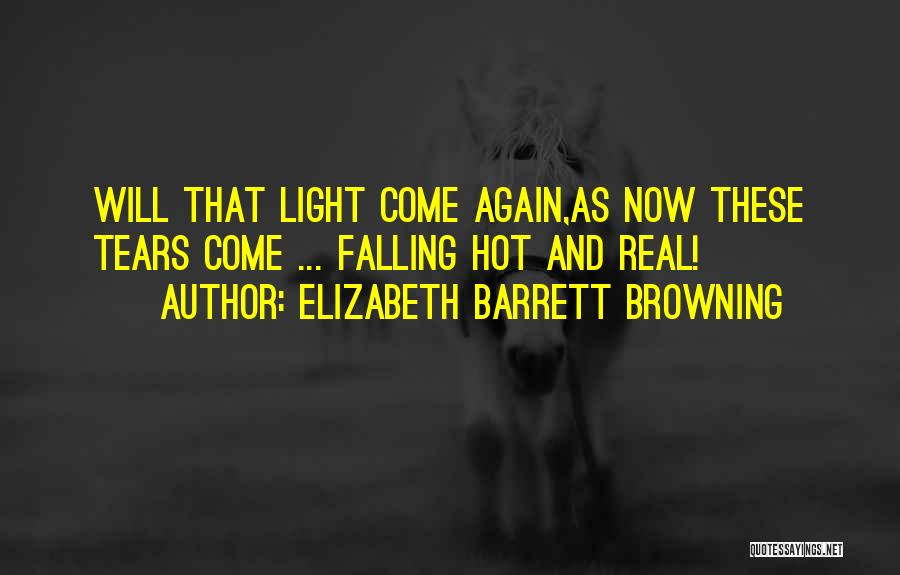 Falling In Love All Over Again Quotes By Elizabeth Barrett Browning