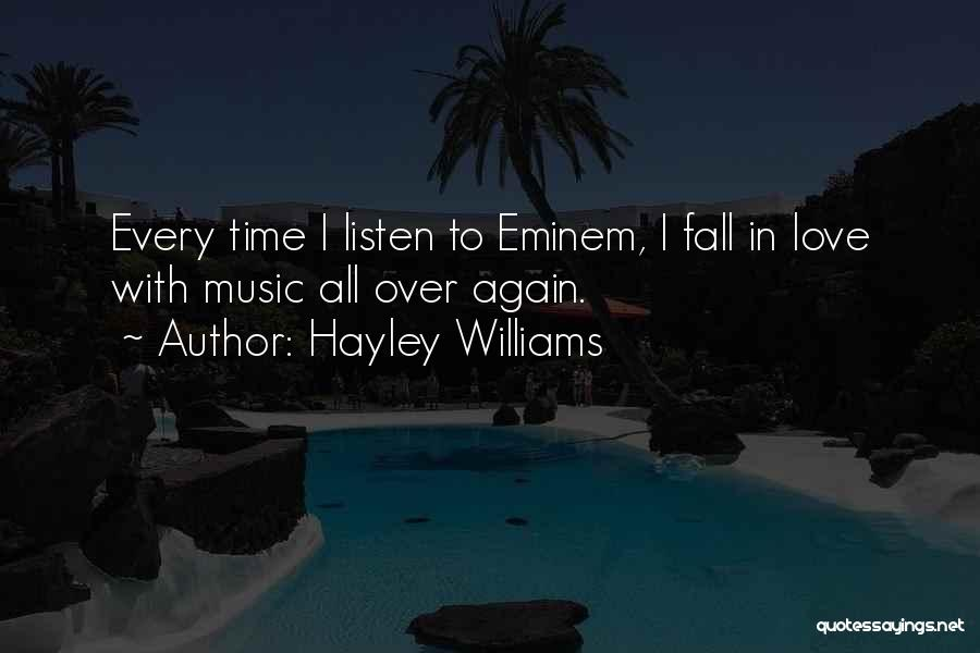 Falling In Love All Over Again Quotes By Hayley Williams