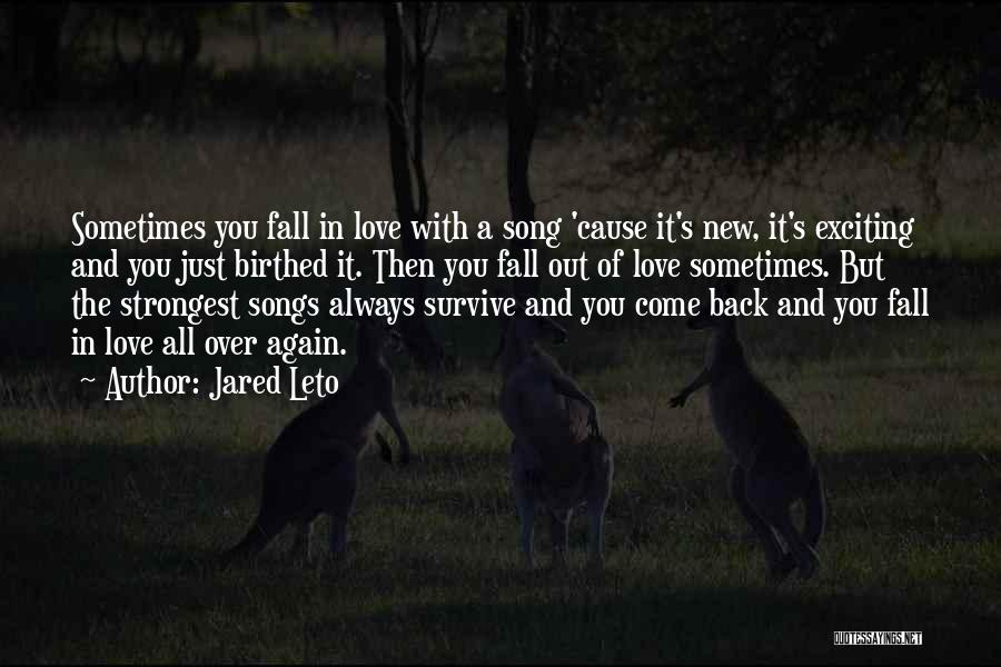 Falling In Love All Over Again Quotes By Jared Leto