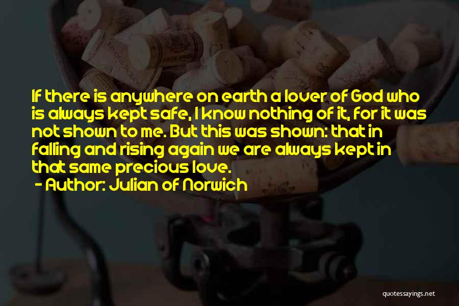 Falling In Love All Over Again Quotes By Julian Of Norwich