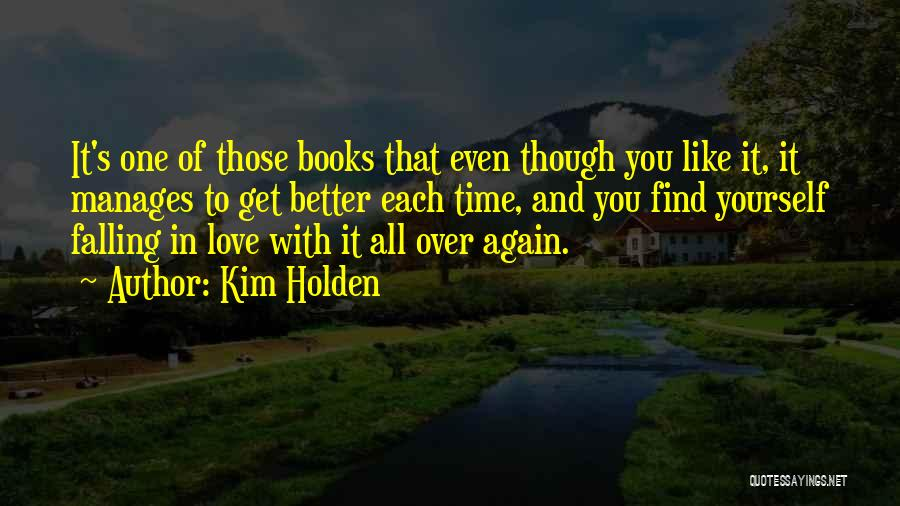 Falling In Love All Over Again Quotes By Kim Holden