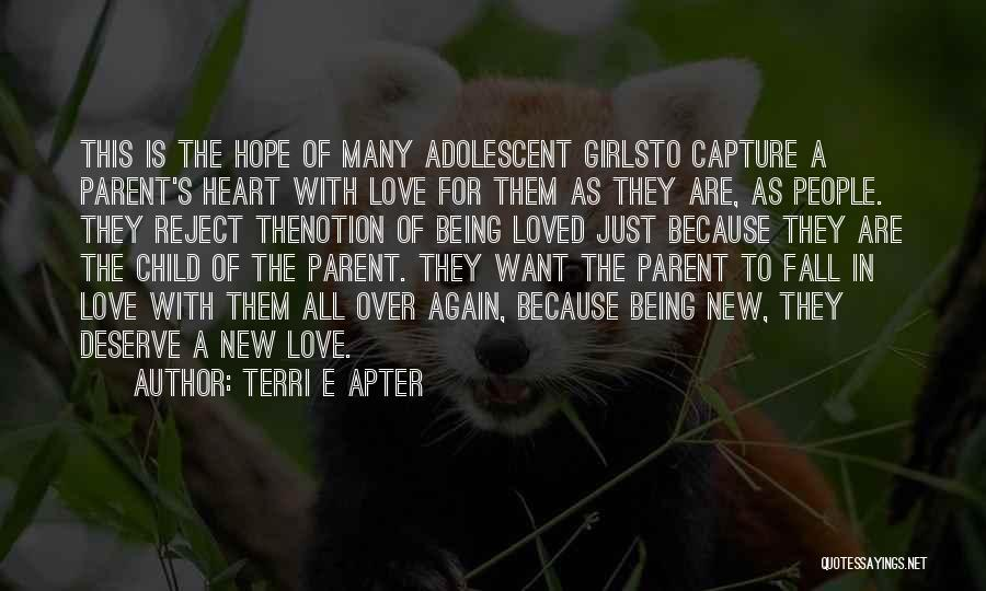 Falling In Love All Over Again Quotes By Terri E Apter
