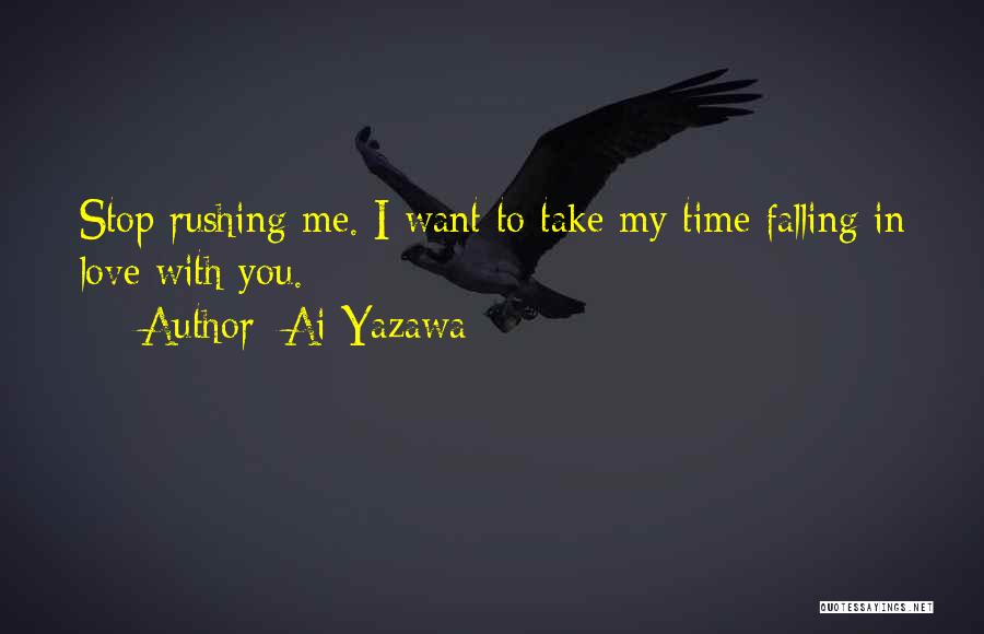 Falling In Love With Me Quotes By Ai Yazawa